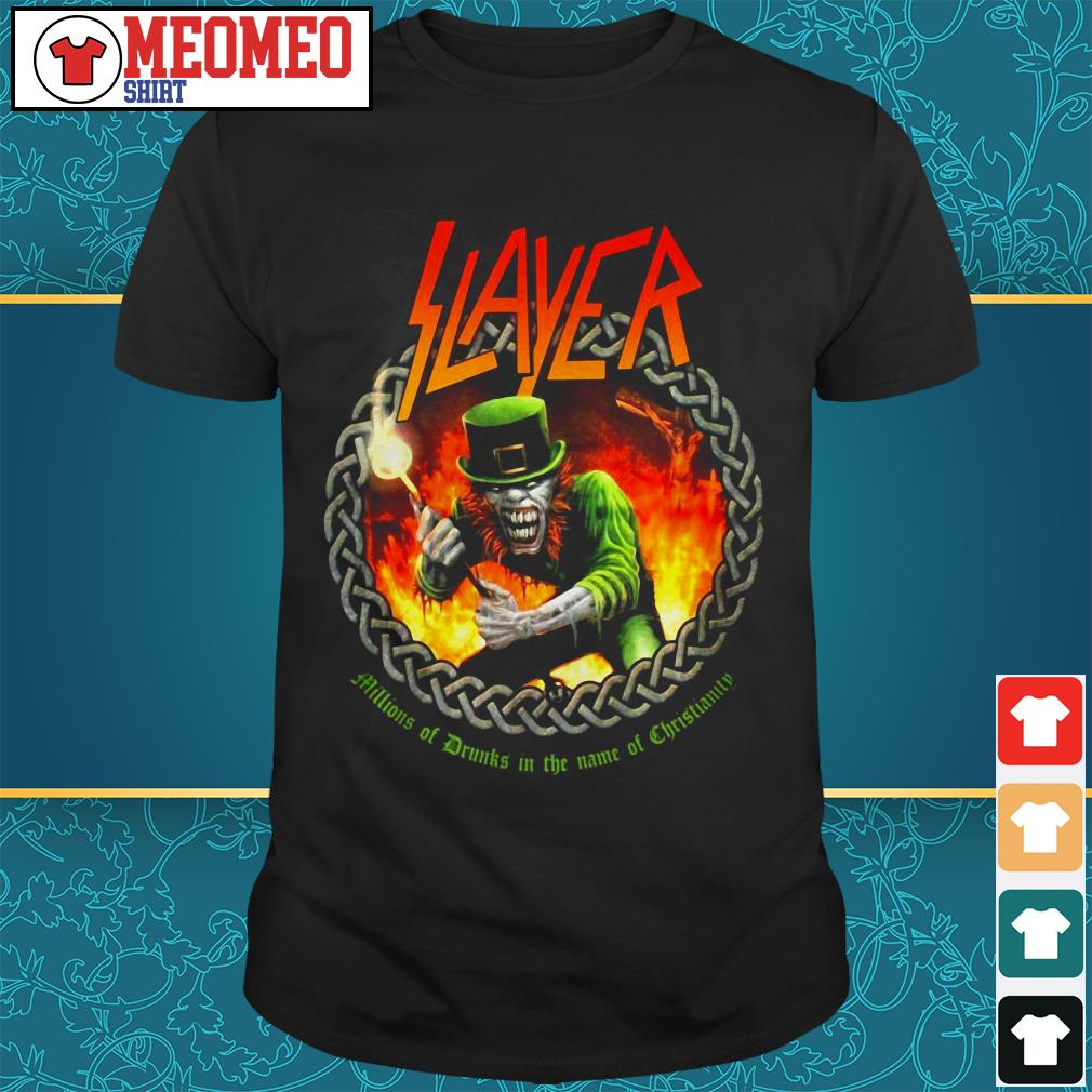 Slayer band millions of drunks in the name of christianity shirt