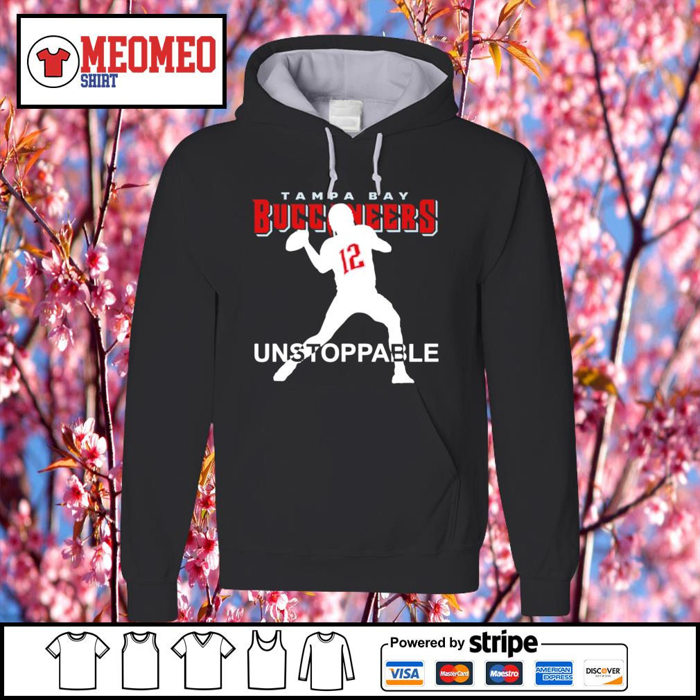 12 Tom Brady Tampa Bay Buccaneers unstoppable s Hoodie