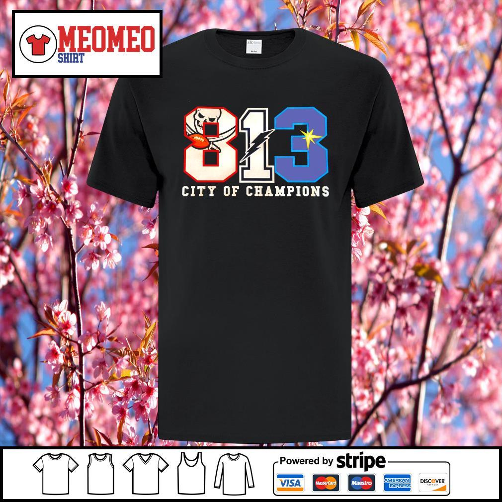 813 Winners Bucs Bolts Rays city of champions shirt