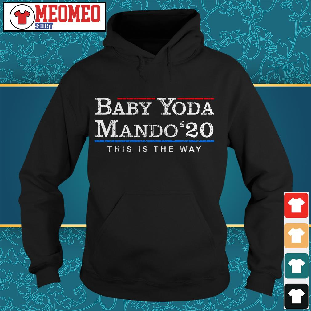 Baby Yoda Mando 20 this is the way Hoodie