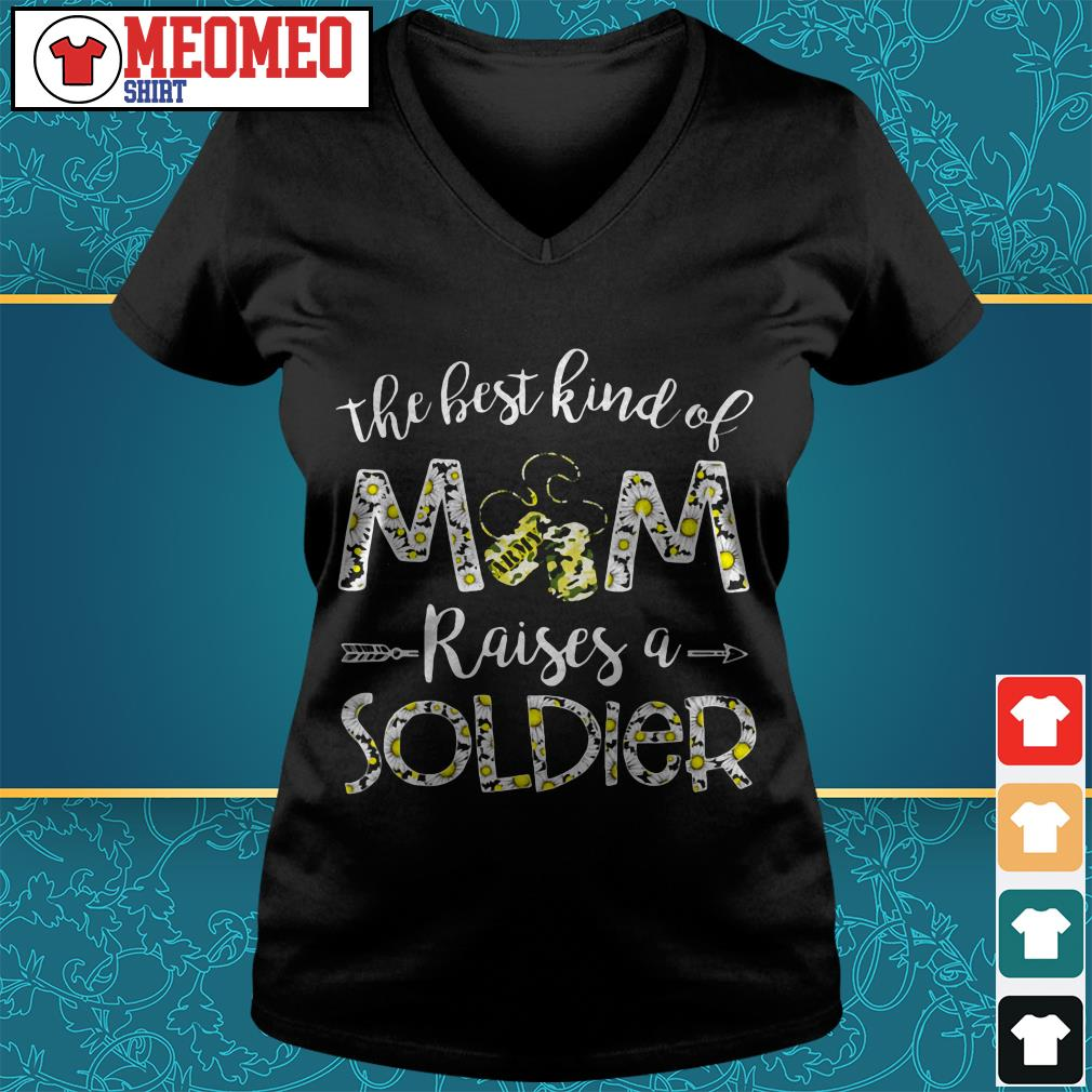The best kind of mom raises a soldier V-neck t-shirt
