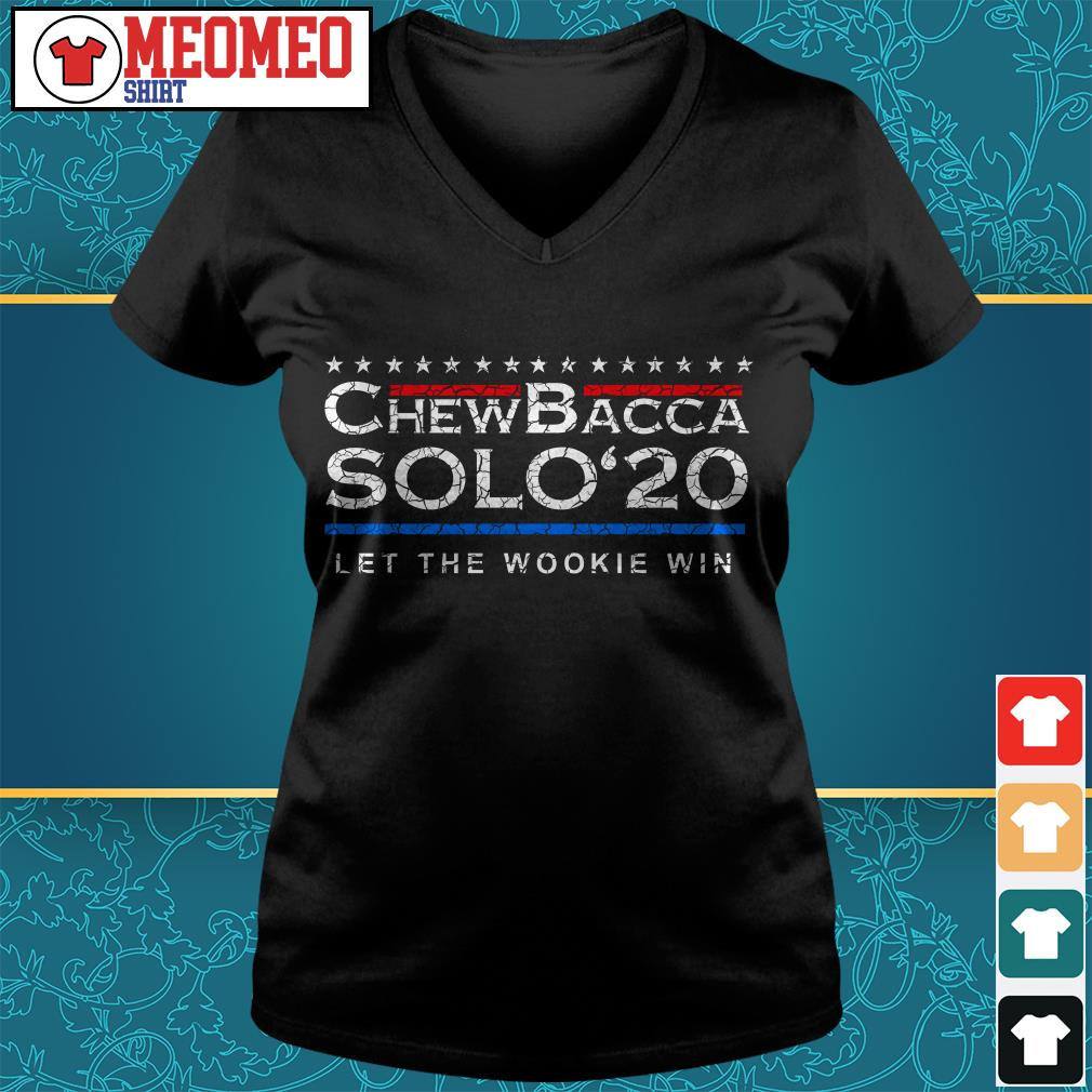 Chewbacca solo 20 Let the Wookie win V-neck t-shirt