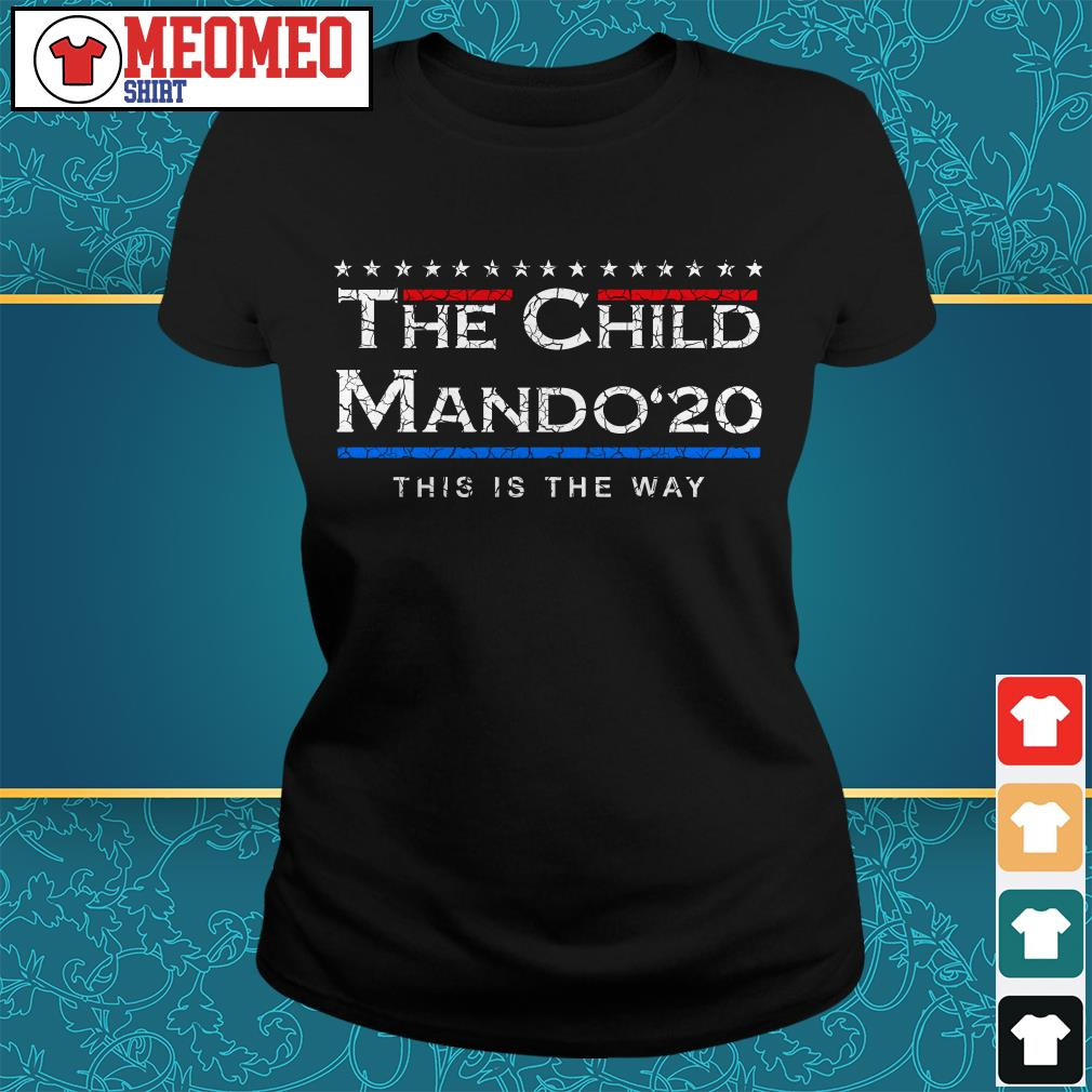 The Child Mando 20 this is the way Ladies tee