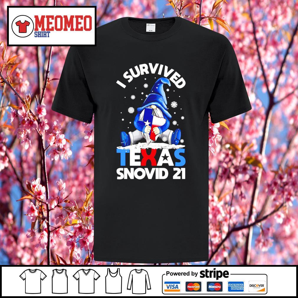 Gnome hug Texas I survived snovid 21 Texas strong shirt