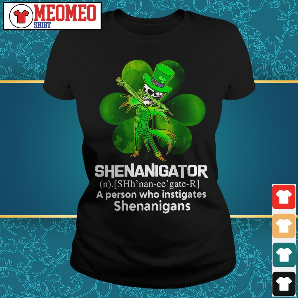 Jack Skellington Shenanigator a person who instigates shenanigans Ladies tee