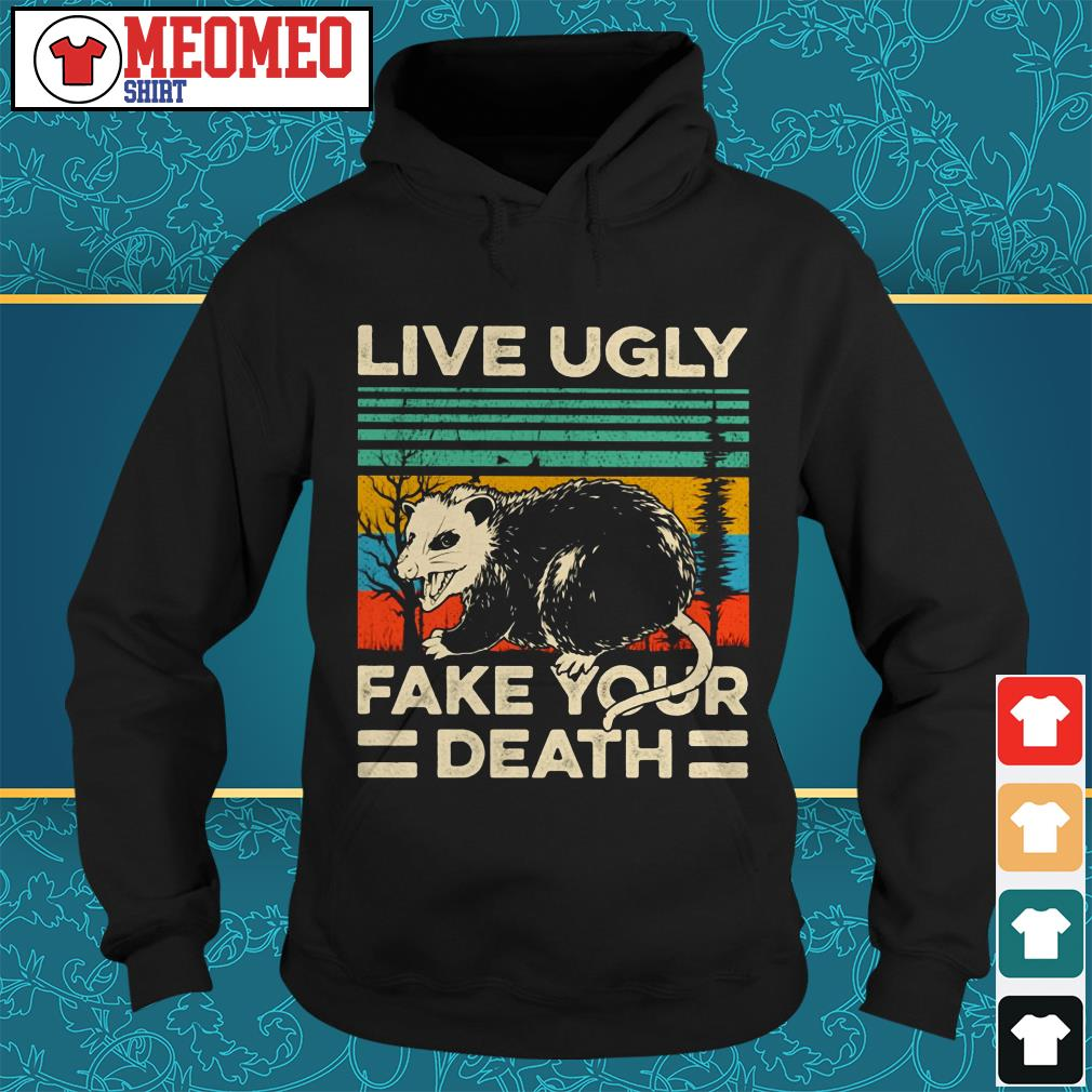 Live Ugly fake your death retro vintage Hoodie
