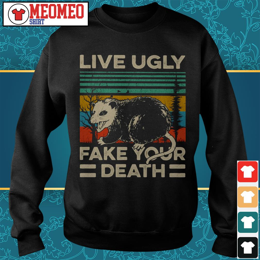 Live Ugly fake your death retro vintage Sweater