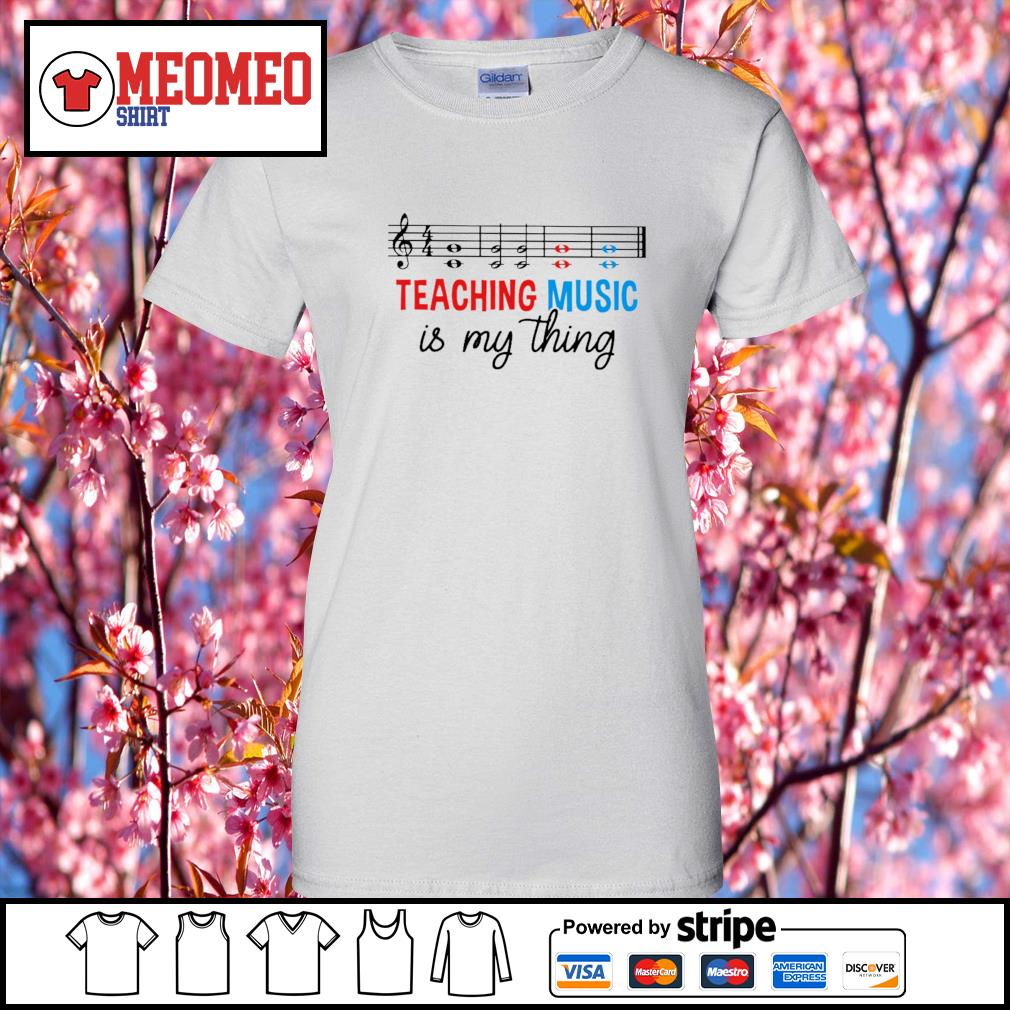 Men's Teaching music is my thing s Ladies-Tee