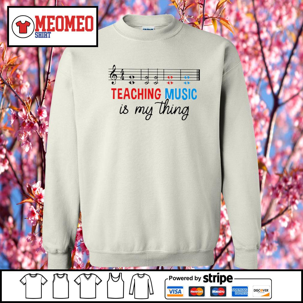 Men's Teaching music is my thing s Sweater