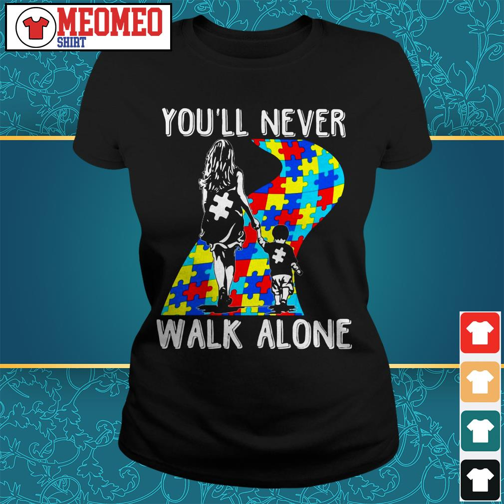 Mom and son you'll never walk alone Ladies tee