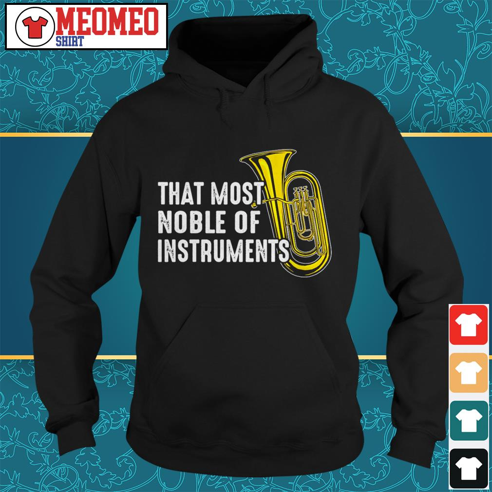 That most noble of instruments Hoodie