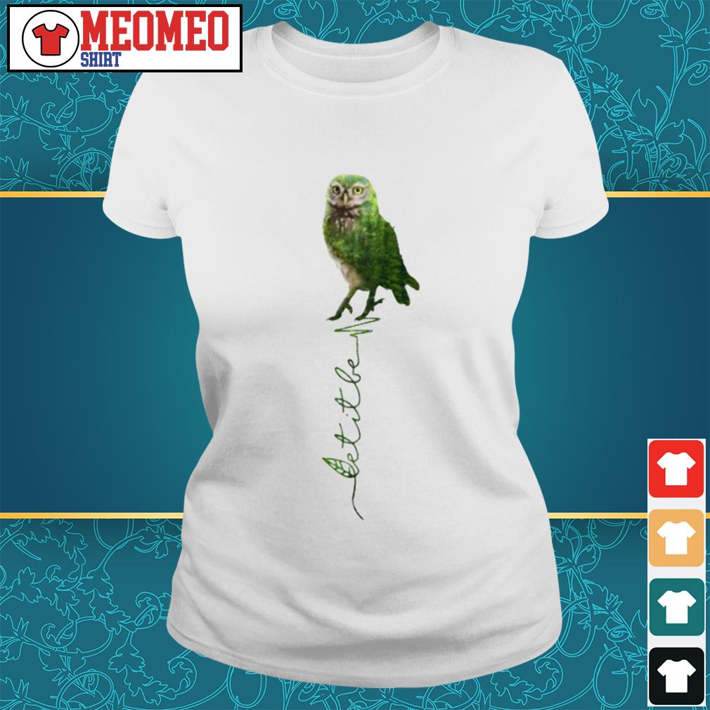 Official Owl let it be ladies tee