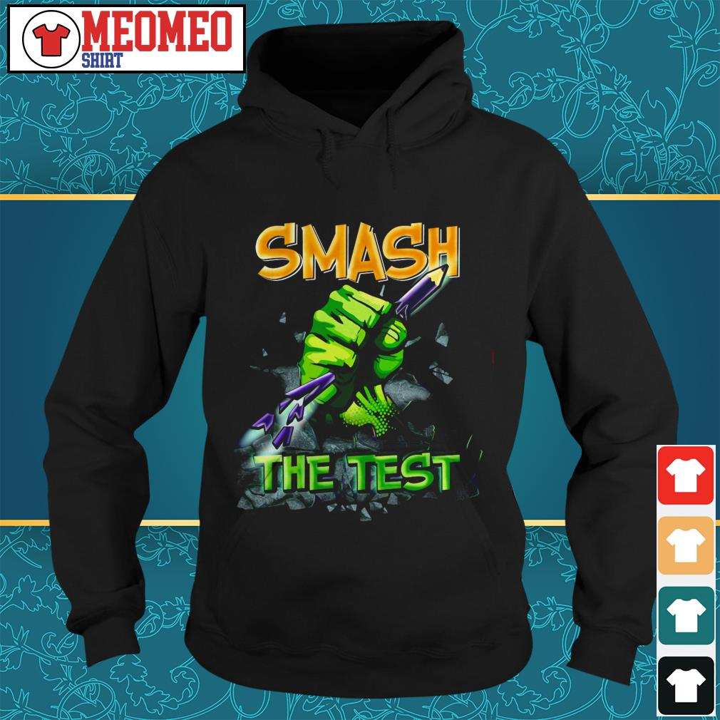 Official Smash the test Hoodie