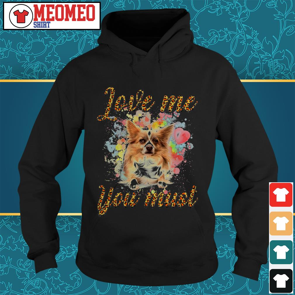 Papillon Love me you must Hoodie
