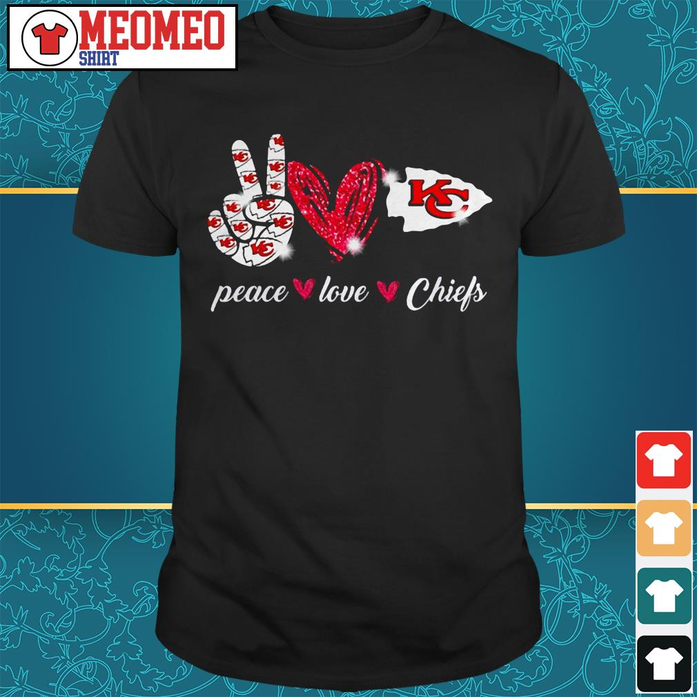 Peace love Chiefs shirt