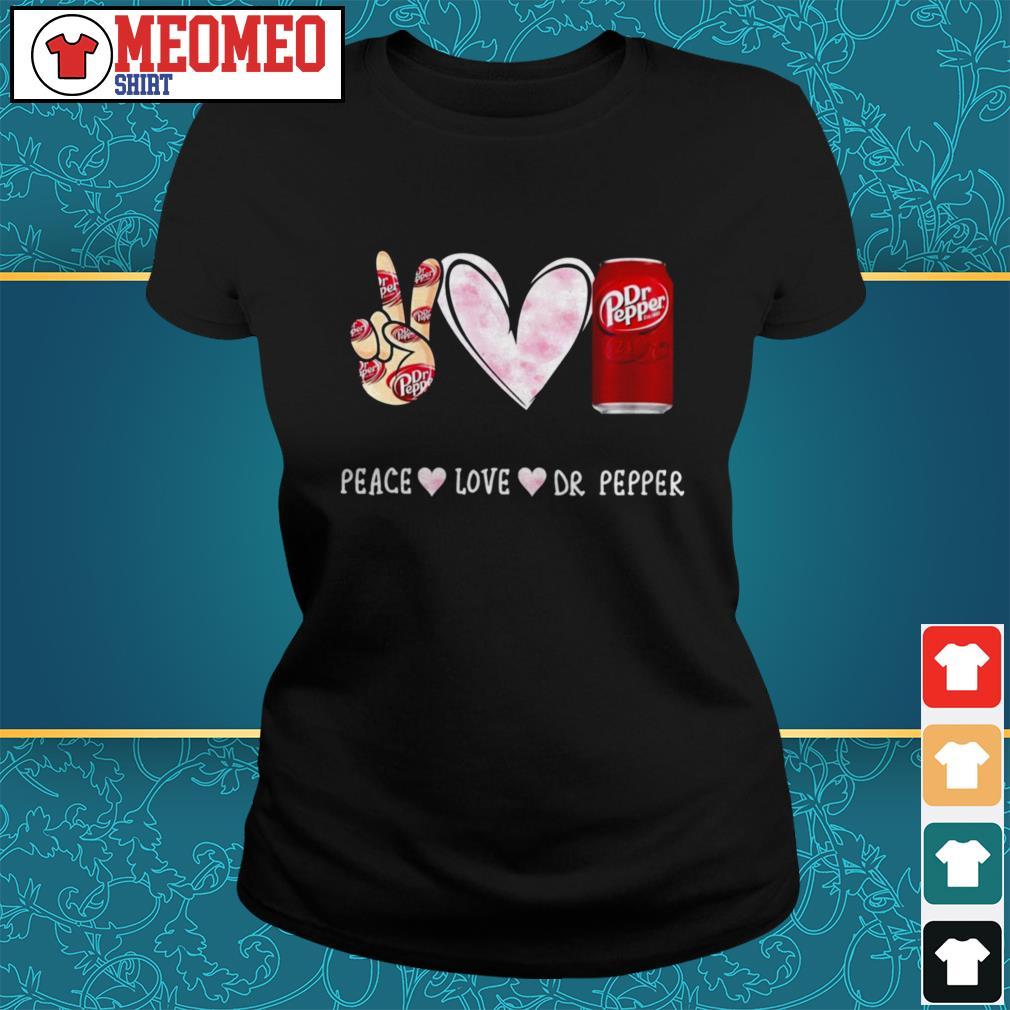 Peace love dr Pepper Ladies tee
