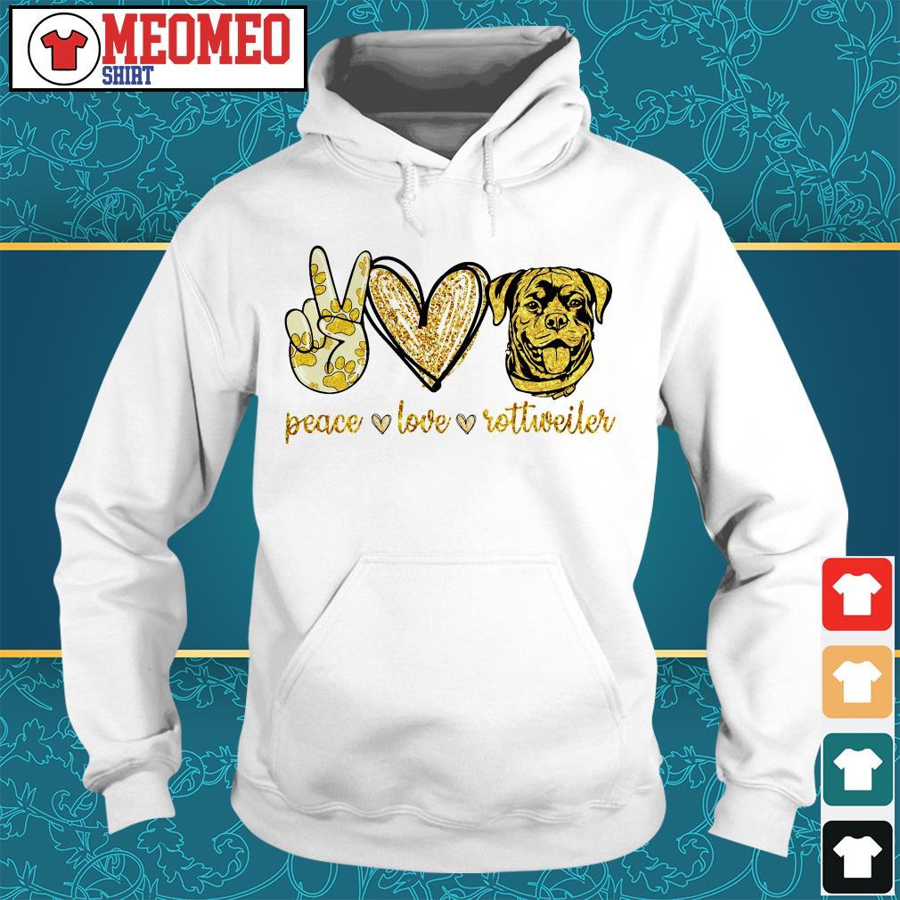 Peace love Rottweiler dog Hoodie
