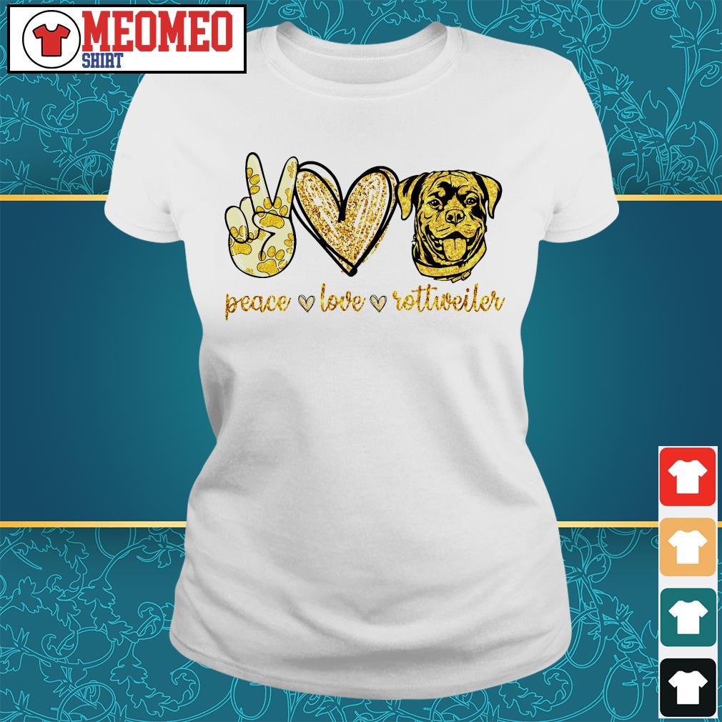 Peace love Rottweiler dog ladies tee