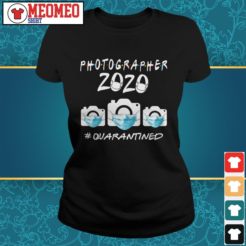 Photographer 2020 quarantined Ladies tee