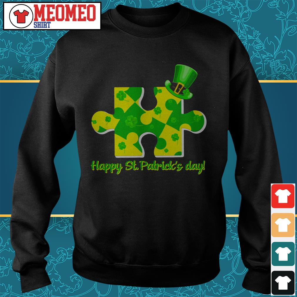 Piece of a jigsaw puzzle happy St Patrick's day Sweater
