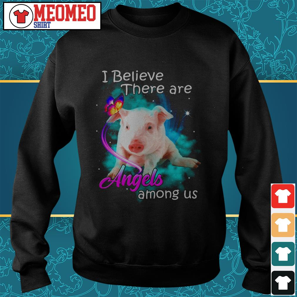 Pig I believe there are angels among us Sweater