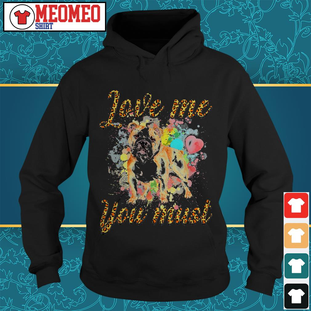 Pitbull Love me you must Hoodie