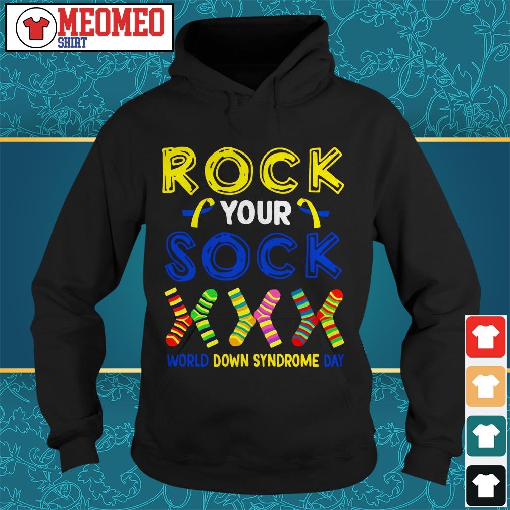 Rock your socks world down syndrome day Hoodie