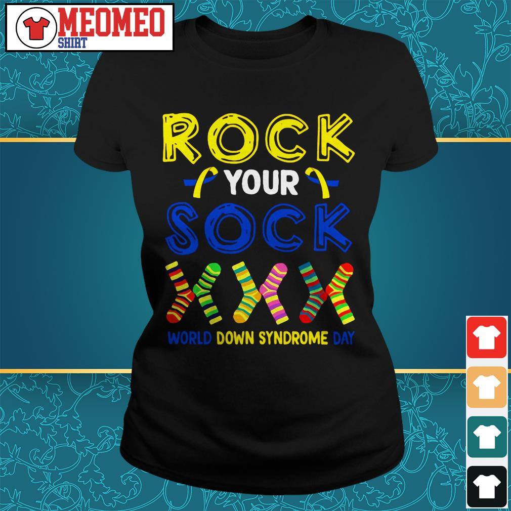 Rock your socks world down syndrome day Ladies tee