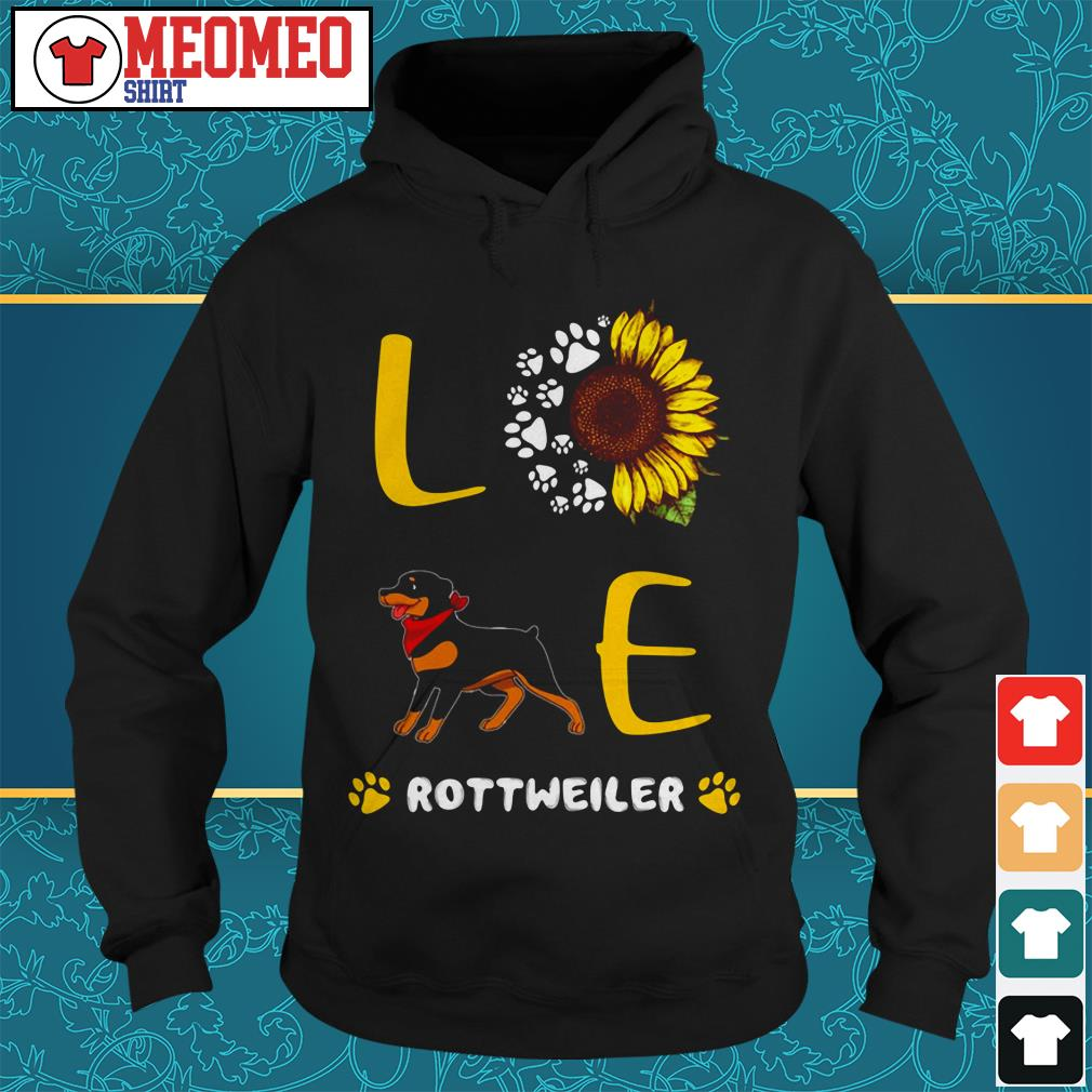 Rottweiler sunflower paw dog love Hoodie