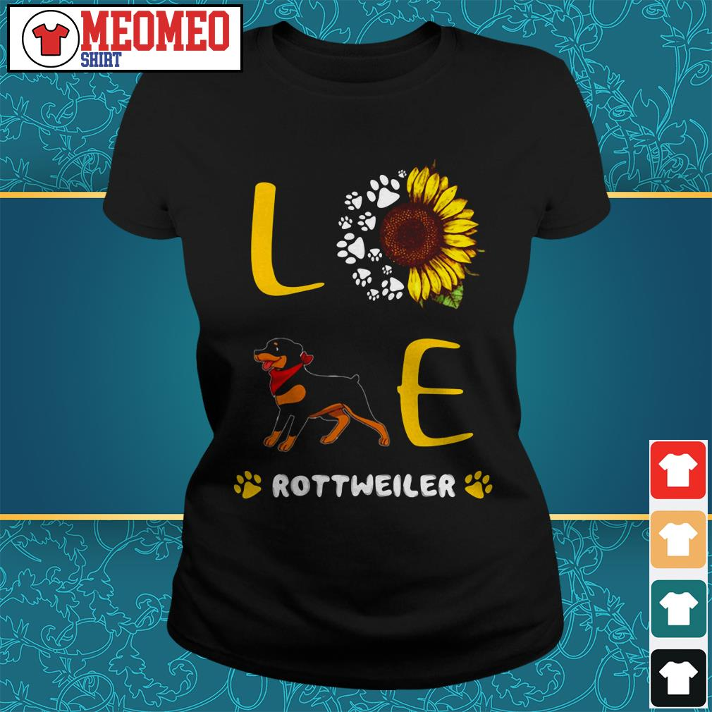 Rottweiler sunflower paw dog love Ladies tee