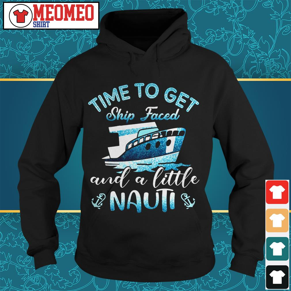 Ship Time to get and a little Nauti Hoodie