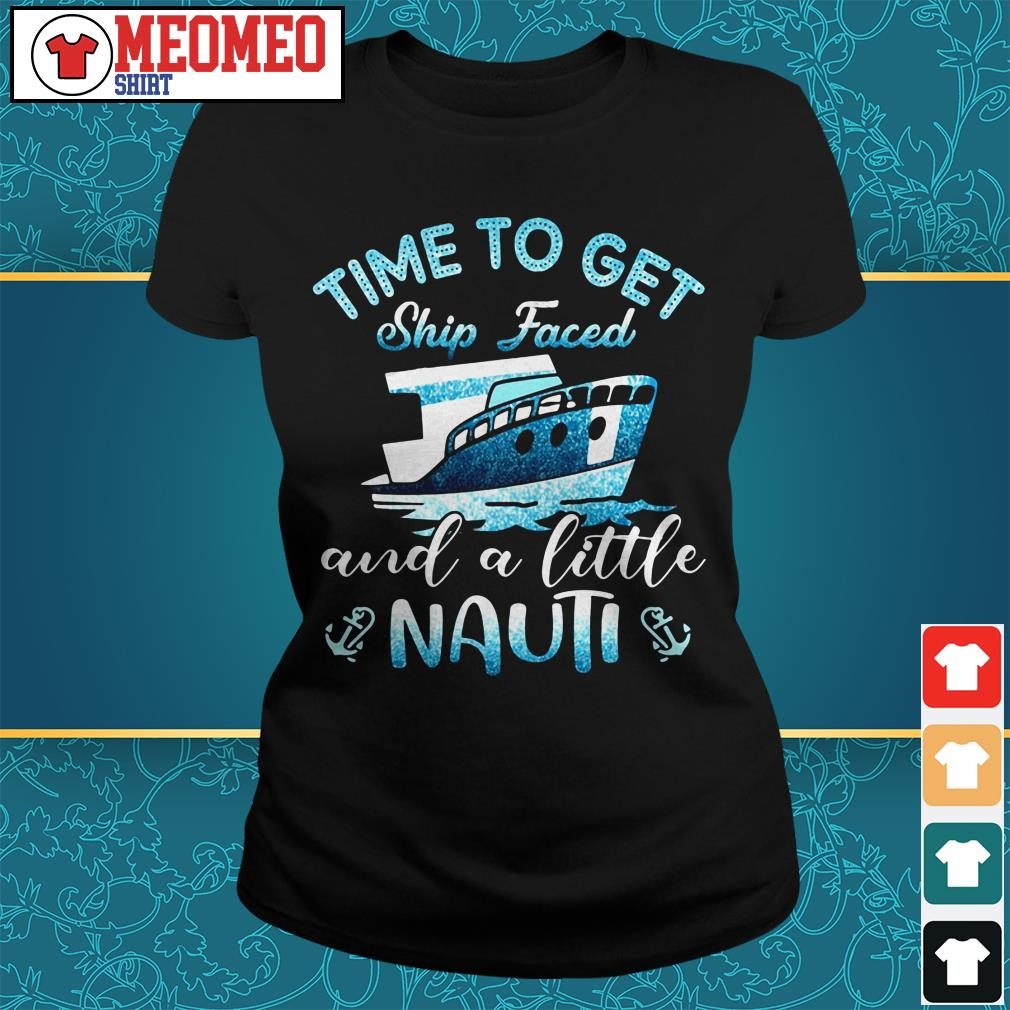 Ship Time to get and a little Nauti Ladies tee