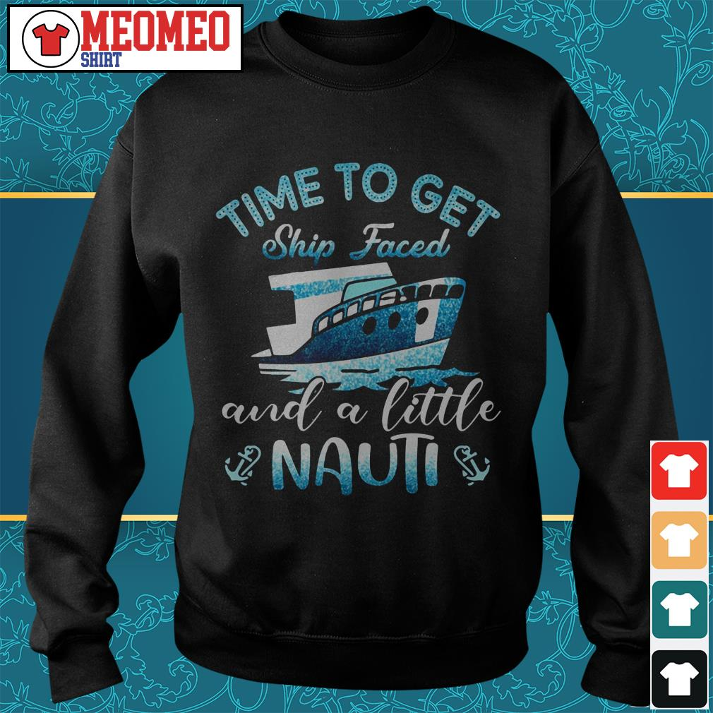 Ship Time to get and a little Nauti Sweater