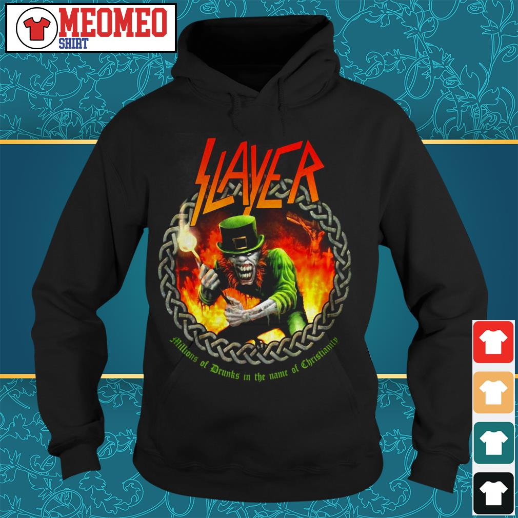 Slayer band millions of drunks in the name of christianity Hoodie