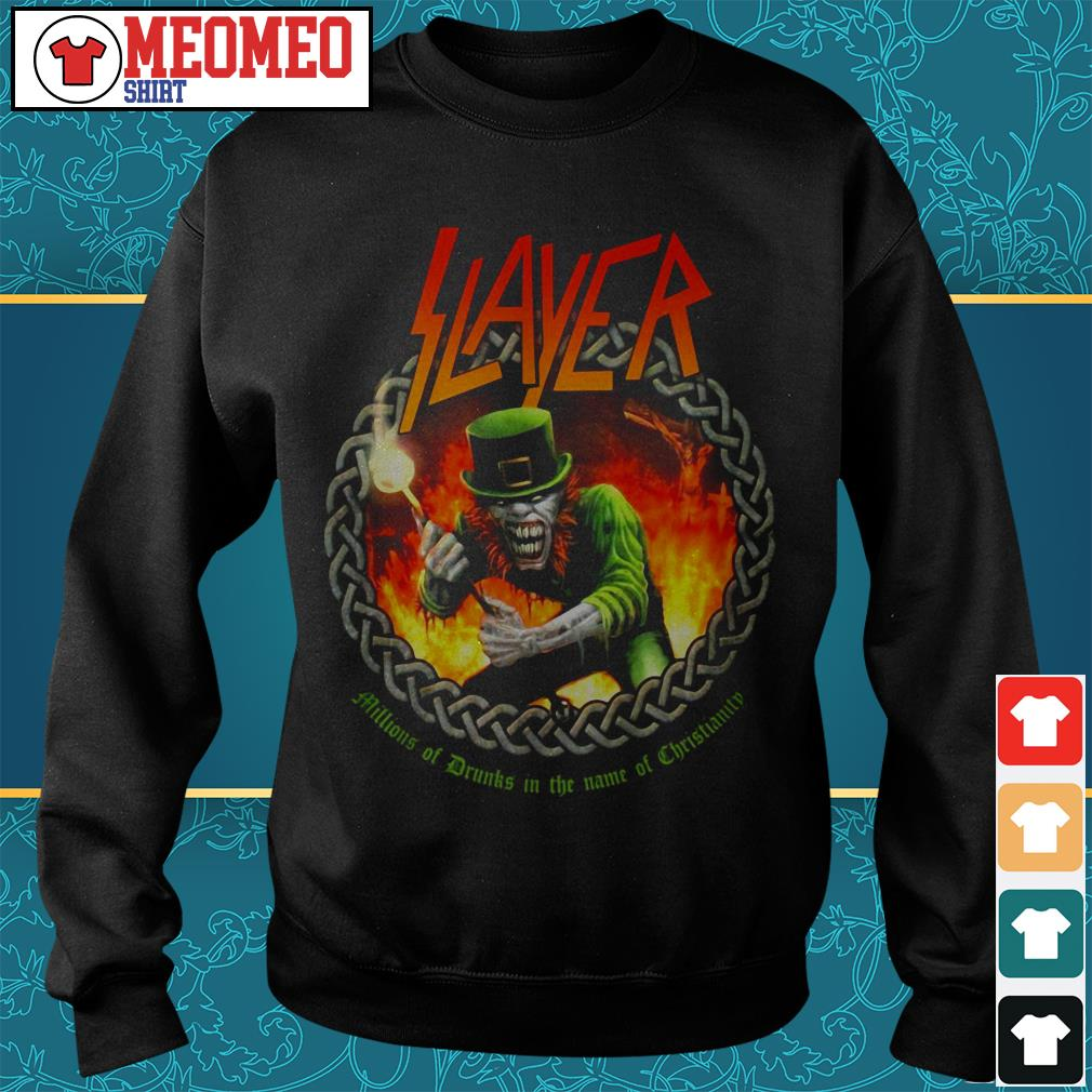 Slayer band millions of drunks in the name of christianity Sweater