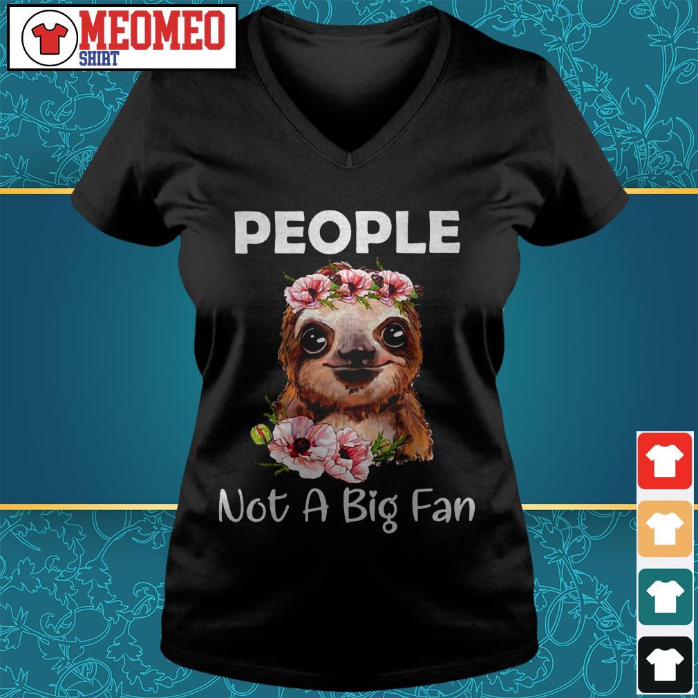 Sloth people not a big fan V-neck t-shirt