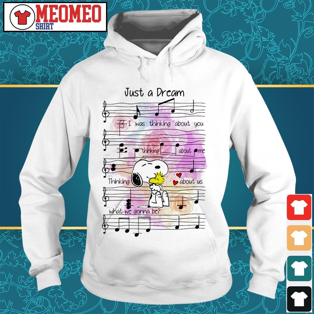 Snoopy note music just a dream I was thinking about you thinking about me Hoodie