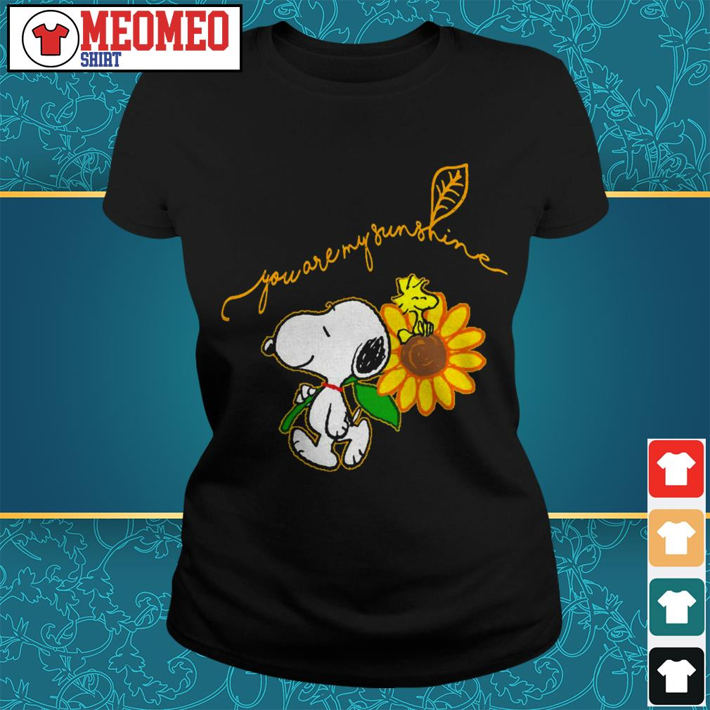 Snoopy you are my sunshine Ladies tee