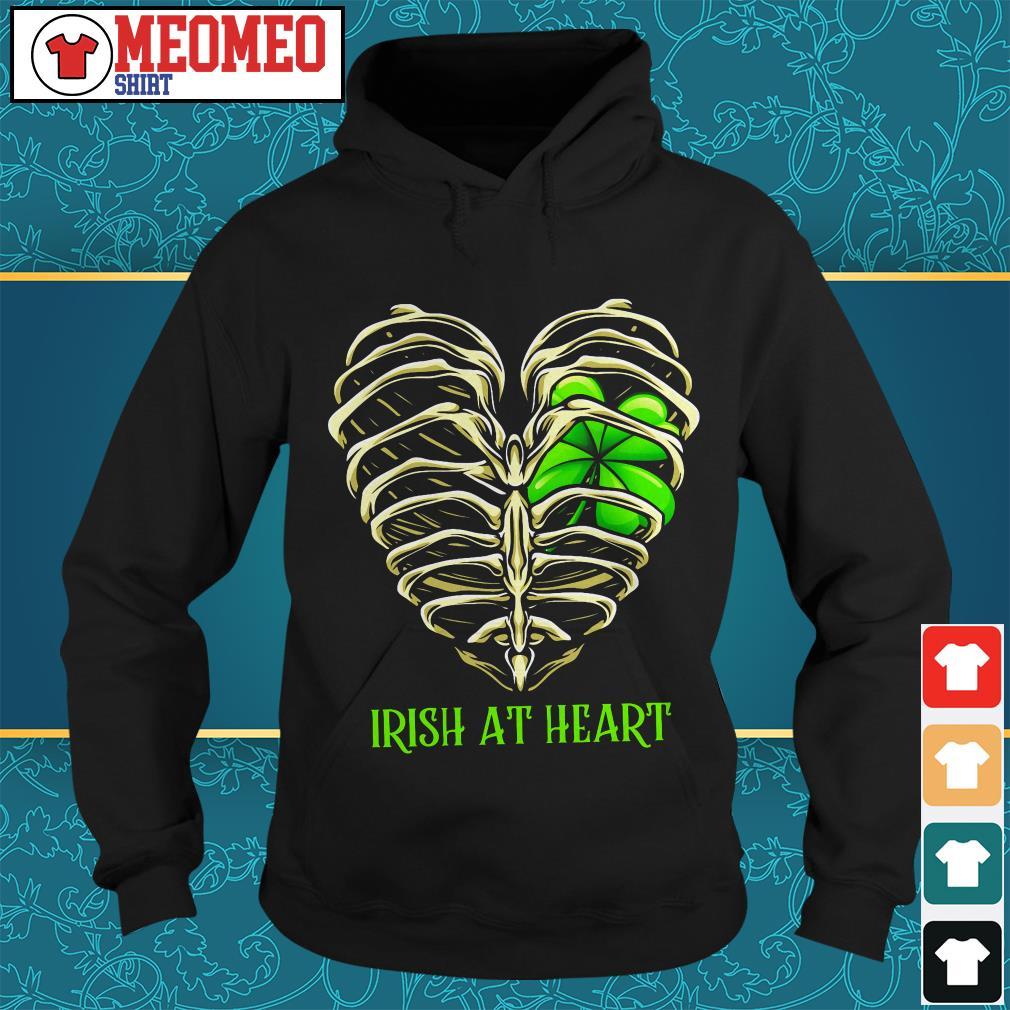 St Patrick's day Irish at heart skeleton Hoodie