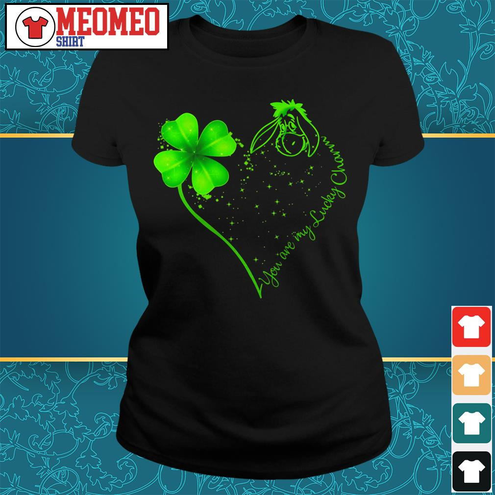 St Patrick's day and Eeyore you are my lucky charm Ladies tee