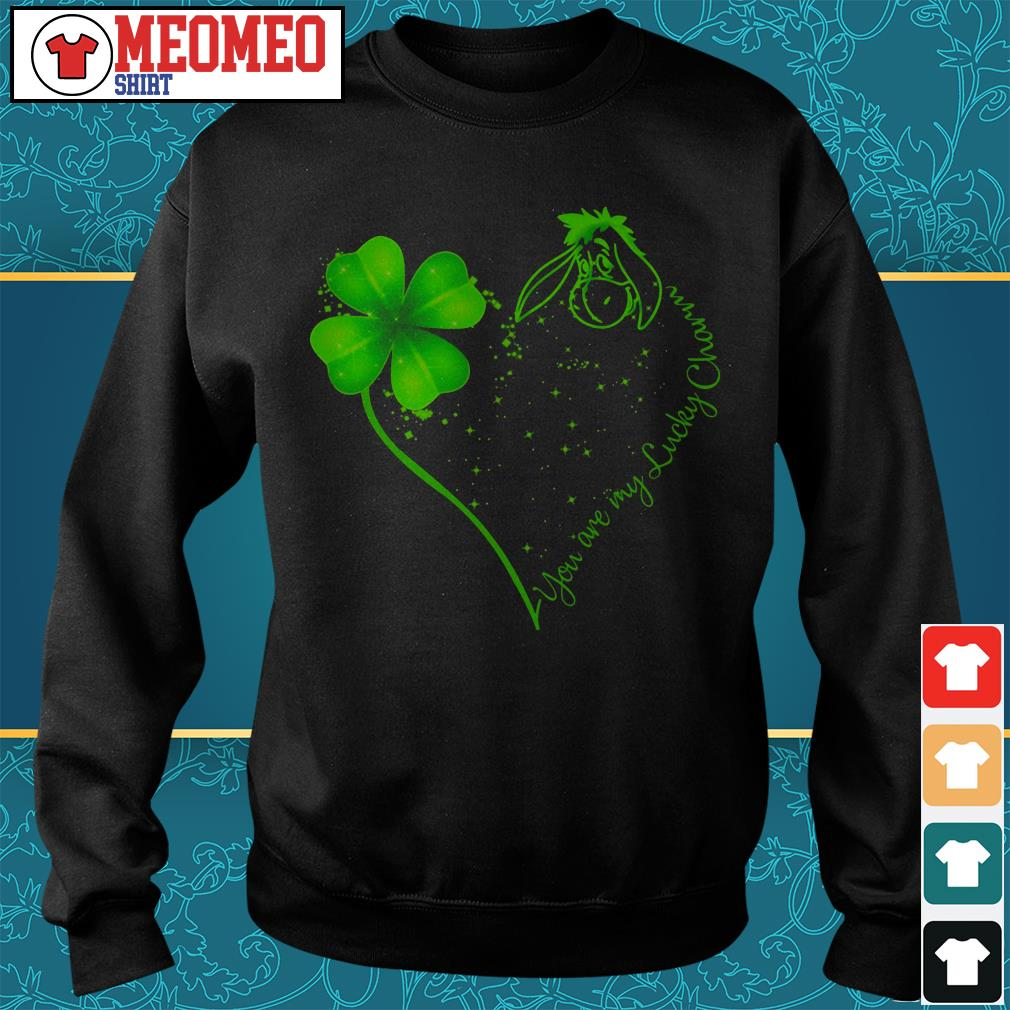 St Patrick's day and Eeyore you are my lucky charm Sweater
