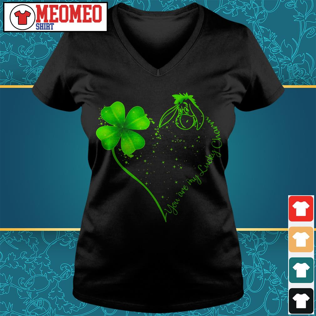 St Patrick's day and Eeyore you are my lucky charm V-neck t-shirt