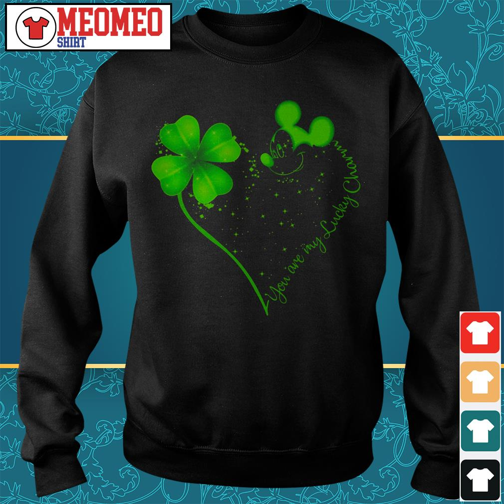St Patrick's day and Mickey Mouse you are my lucky charm Sweater