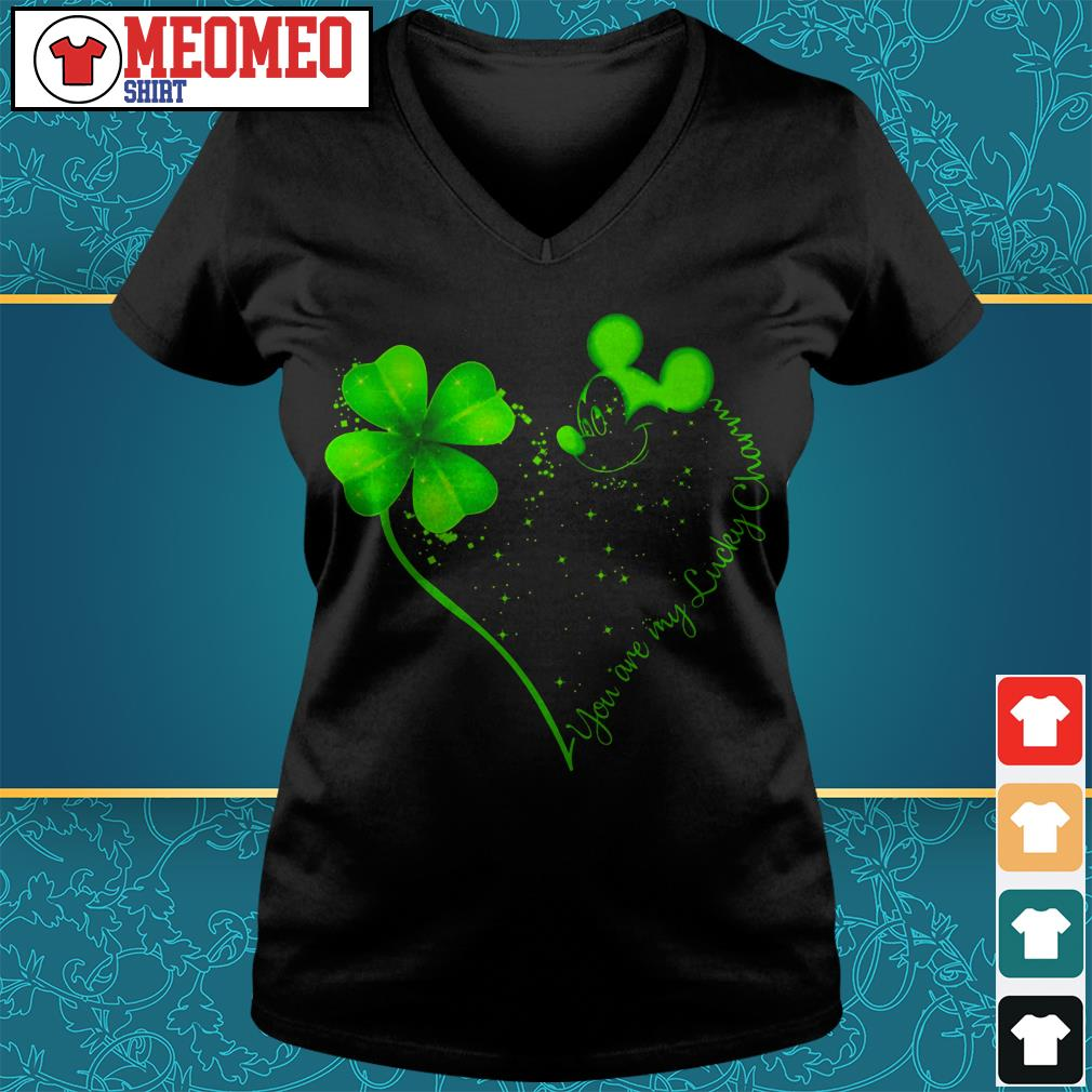 St Patrick's day and Mickey Mouse you are my lucky charm V-neck t-shirt