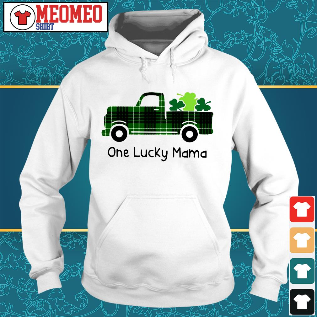 St Patrick's day car one lucky mama Hoodie