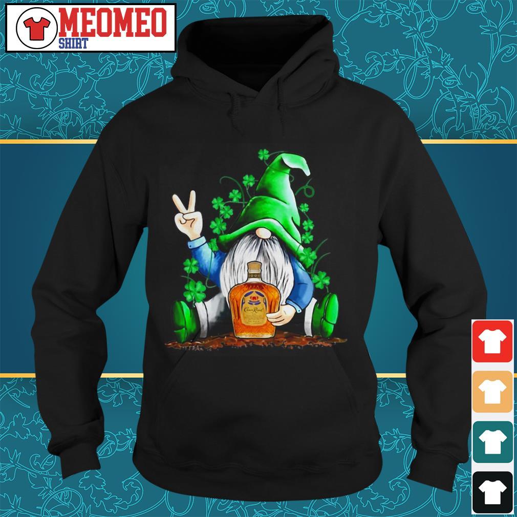 St Patrick's Day Gnome hug Crown Royal Hoodie