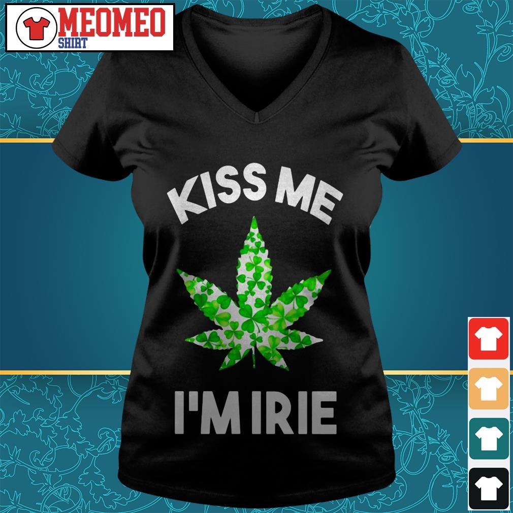 St. Patrick's Day marijuana kiss me I'm Irie V-neck t-shirt
