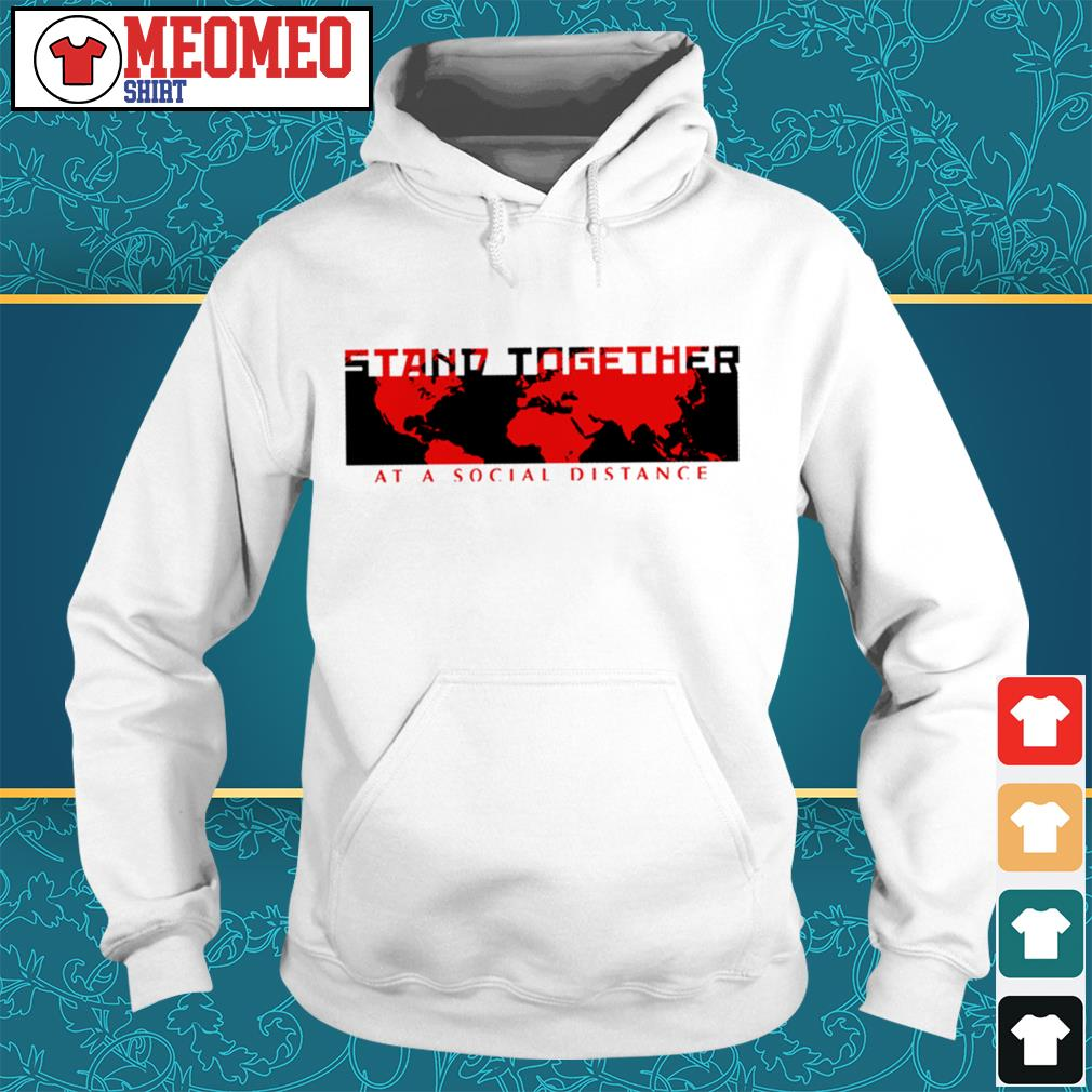 Stand together at a social distance Hoodie