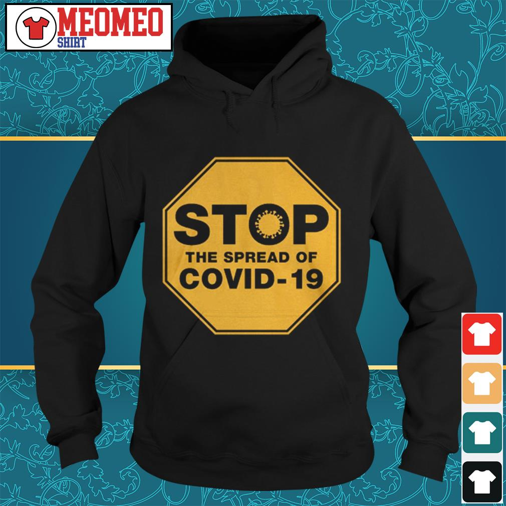 Stop the spread of Covid-19 Hoodie