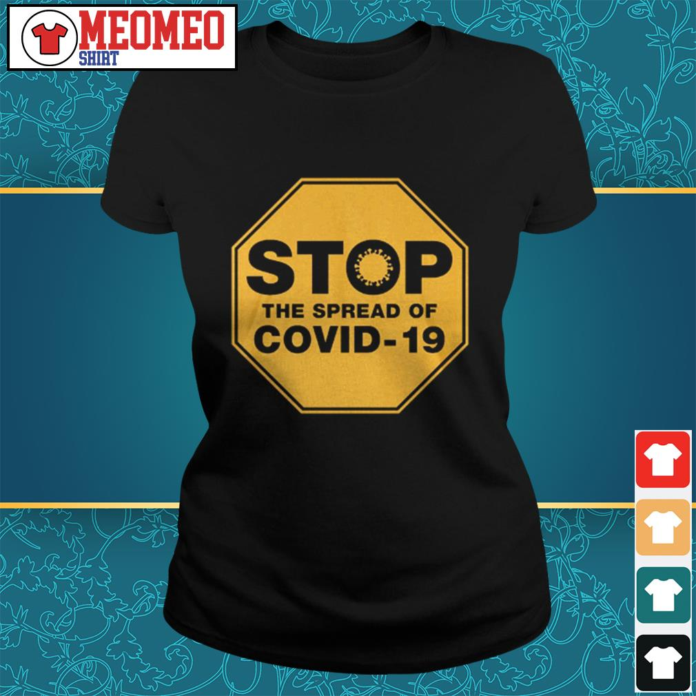 Stop the spread of Covid-19 Ladies tee